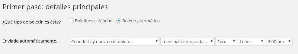 Mailpoet permite configurar el boletín automático de muchas maneras, en este caso se envía el primer lunes de cada mes.